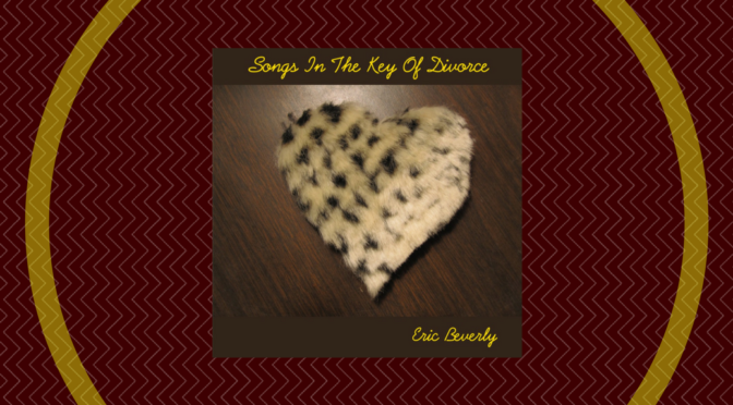 Songs In The Key of Divorce