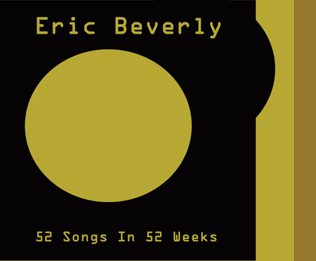 I'm So In Love (I Would Have Laughed Before): 52 Songs In 52 Weeks — Song #14